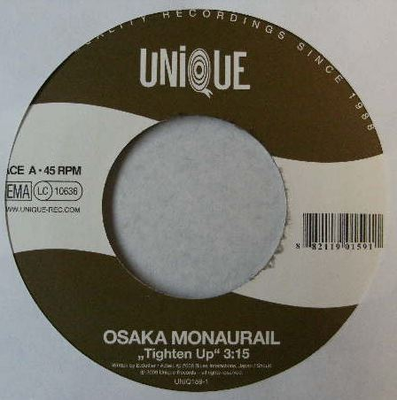 OSAKA MONAURAIL / TIGHTEN UP オーサカ・モノレール