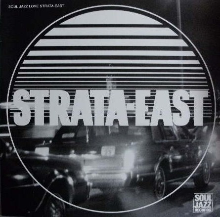 VARIOUS / SOUL JAZZ LOVE STRATA-EAST