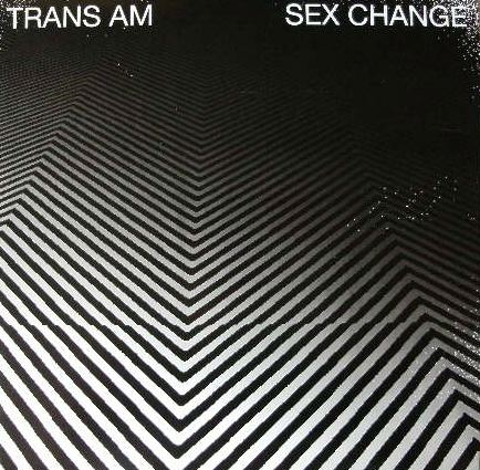 TRANS AM / SEX CHANGE PRINS THOMAS FIRST WORDS