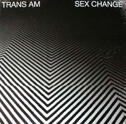 TRANS AM / SEX CHANGE PRINS THOMAS FIRST WORDS