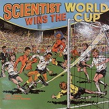 SCIENTIST / SCIENTIST WINS THE WORLD CUP KING TUBBY