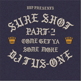 DJ TUS-ONE / SURE SHOT PART 2 BBP