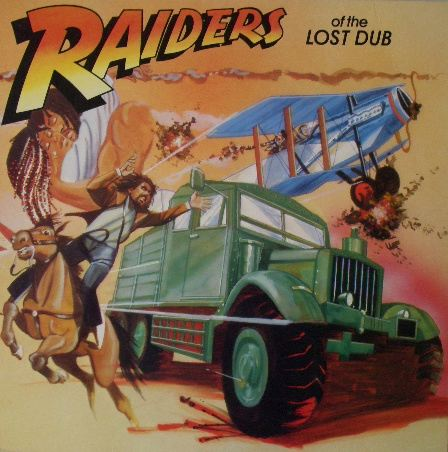 VARIOUS / RAIDERS OF THE LOST DUB