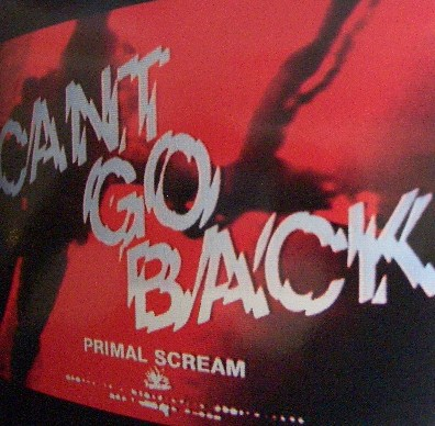 PRIMAL SCREAM / CAN'T GO BACK