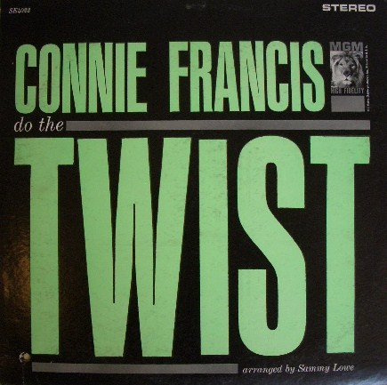 CONNIE FRANCIS / DO THE TWIST