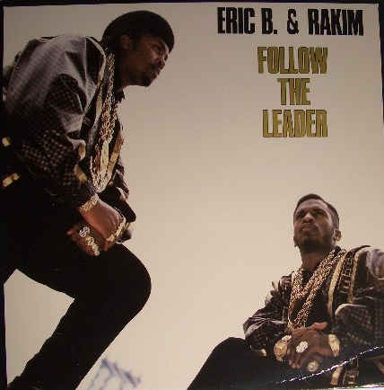 ERIC B. RAKIM / FOLLOW THE LEADER BOB JAMES