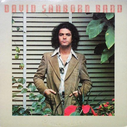 DAVID SANBORN BAND / SAME
