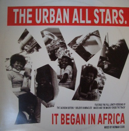 THE URBAN ALL STARS / IT BEGAN IN AFRICA