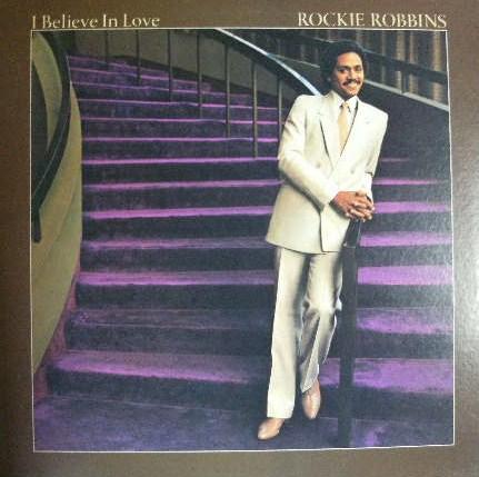 ROCKIE ROBBINS / I BELIEVE IN LOVE