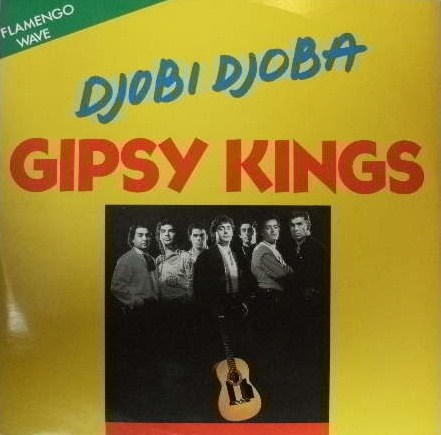 GIPSY KINGS / DJOBI DJOBA