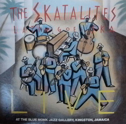 THE SKATALITES / LATIN GOES SKA