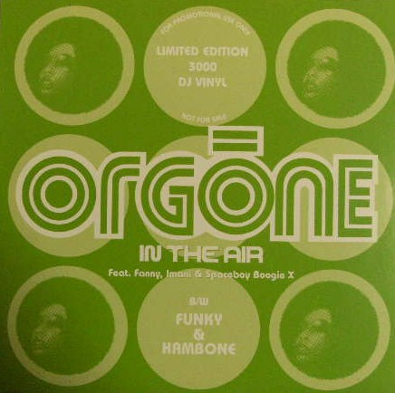 ORGONE / IN THE AIR