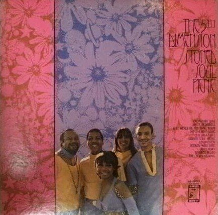 THE 5TH DIMENSION / STONED SOUL PICNIC CUBISMO GRAFICO FIVE SWEET BLINDNESS