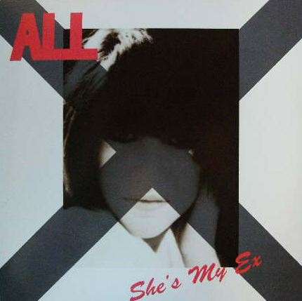 ALL / SHE'S MY EX