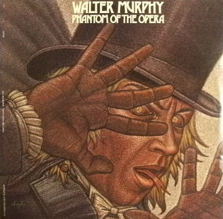 WALTER MURPHY / PHANTOM OF THE OPERA